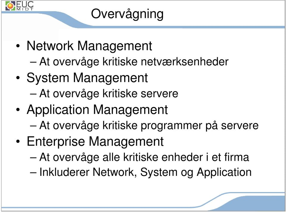 overvåge kritiske programmer på servere Enterprise Management At