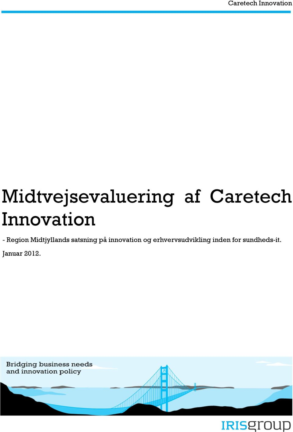 Midtjyllands satsning på innovation og