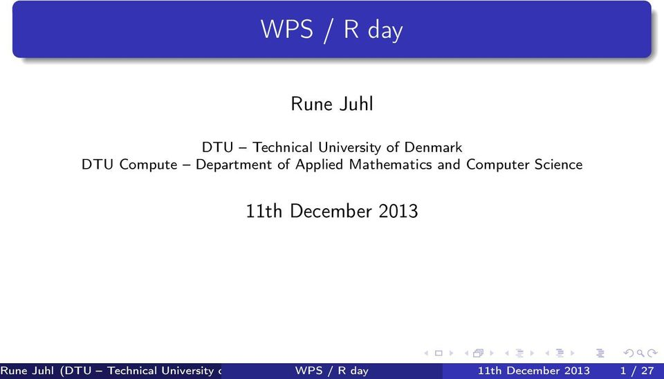 Science 11th December 2013 DTU WPS Compute / R day