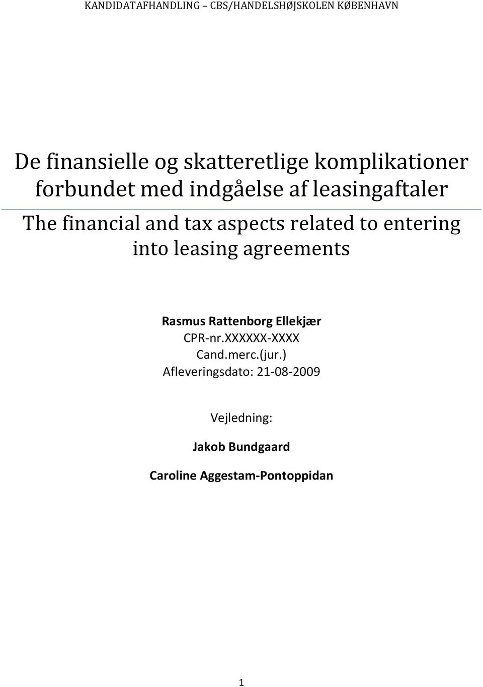 related to entering into leasing agreements Rasmus Rattenborg Ellekjær CPR-nr.