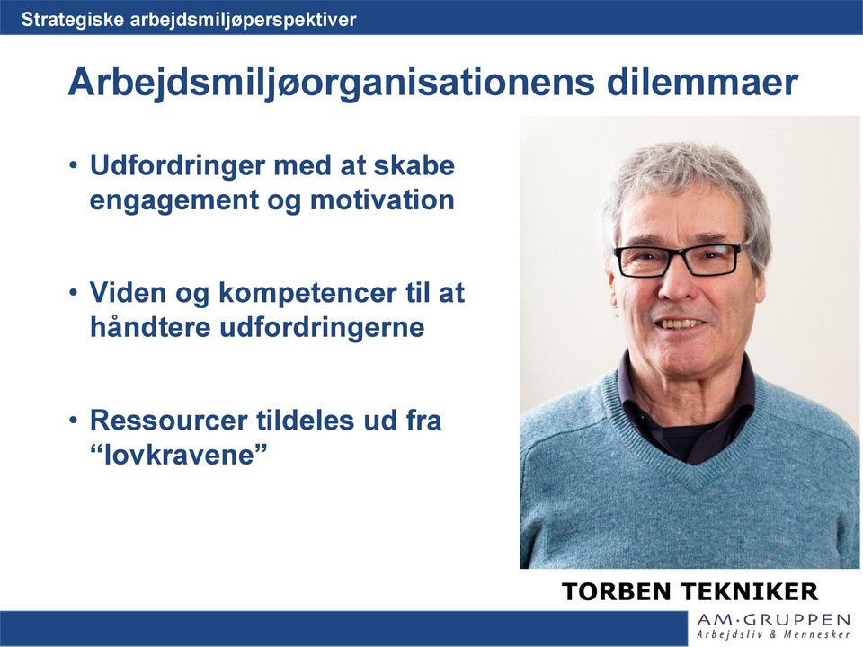 motivation Viden og kompetencer til at