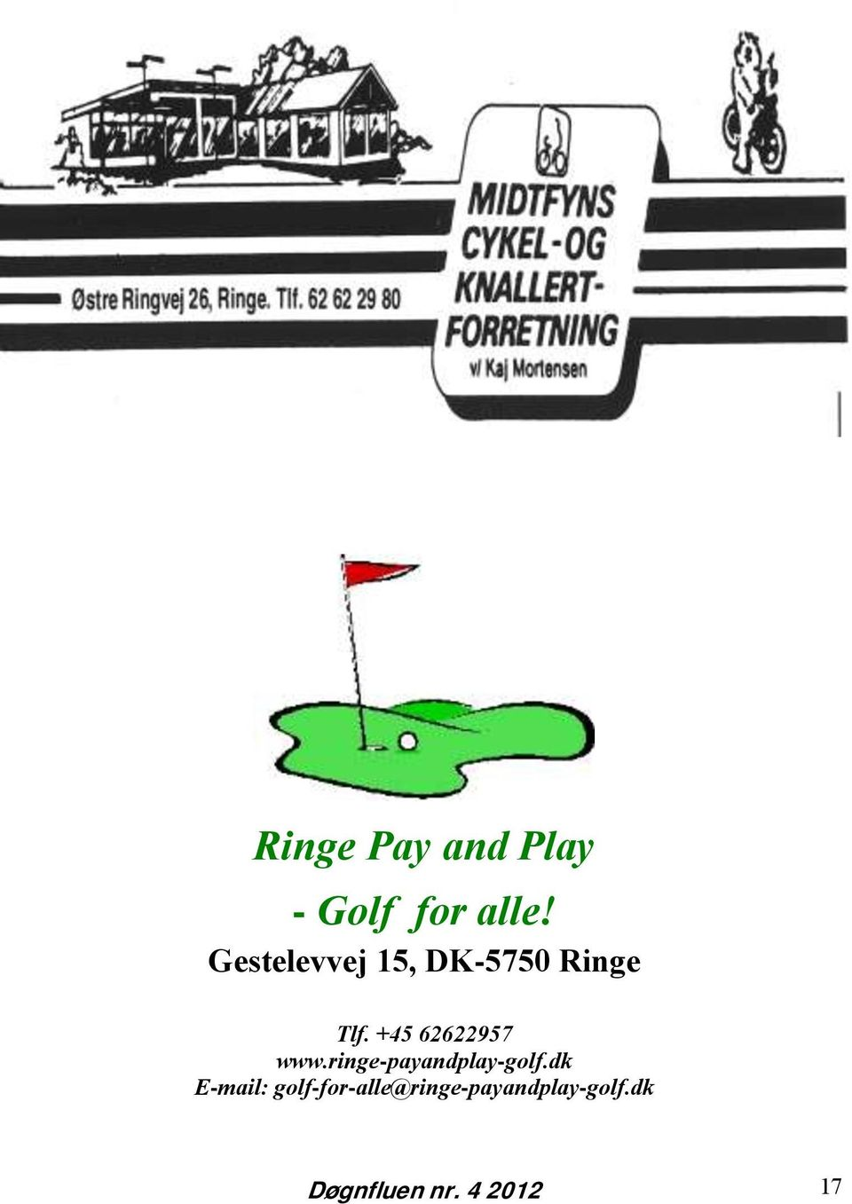 +45 62622957 www.ringe-payandplay-golf.