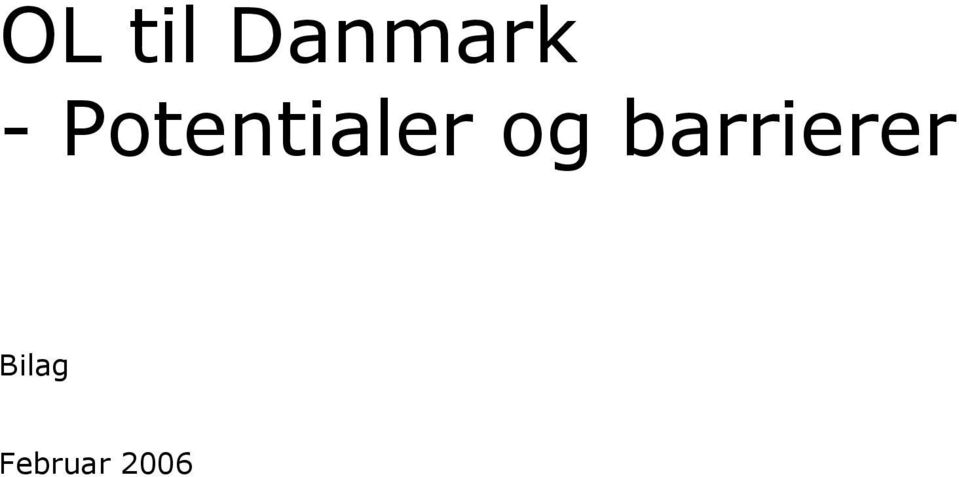 og barrierer