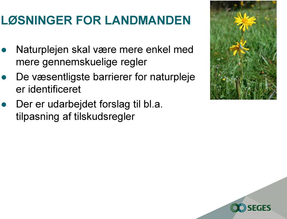 barrierer for naturpleje er identificeret Der er