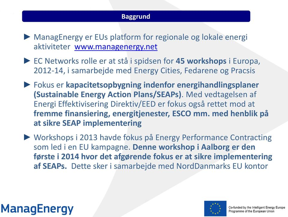 energihandlingsplaner (Sustainable Energy Action Plans/SEAPs).