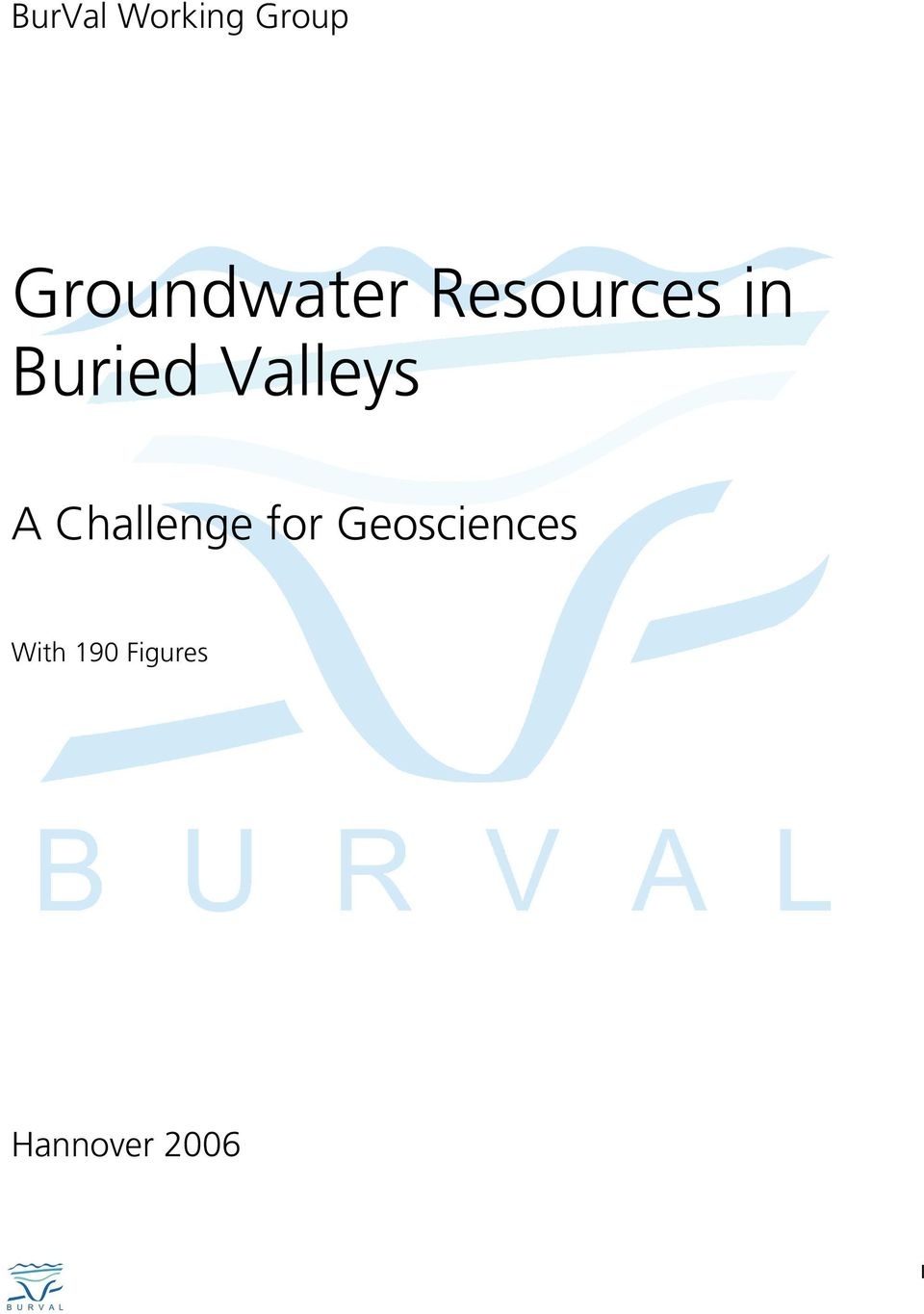 Buried Valleys A Challenge for