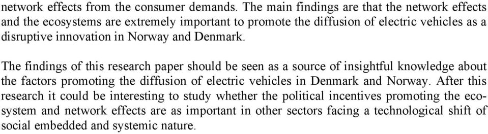 innovation in Norway and Denmark.