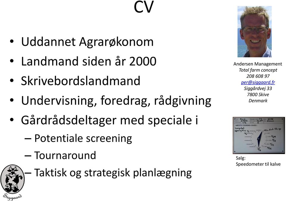 Tournaround Taktisk og strategisk planlægning Andersen Management Total farm