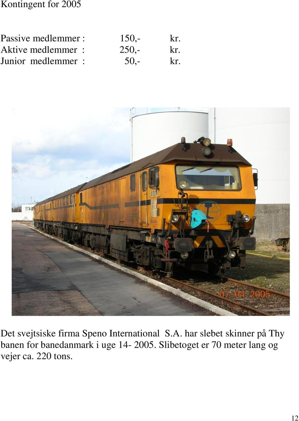 Det svejtsiske firma Speno International S.A.