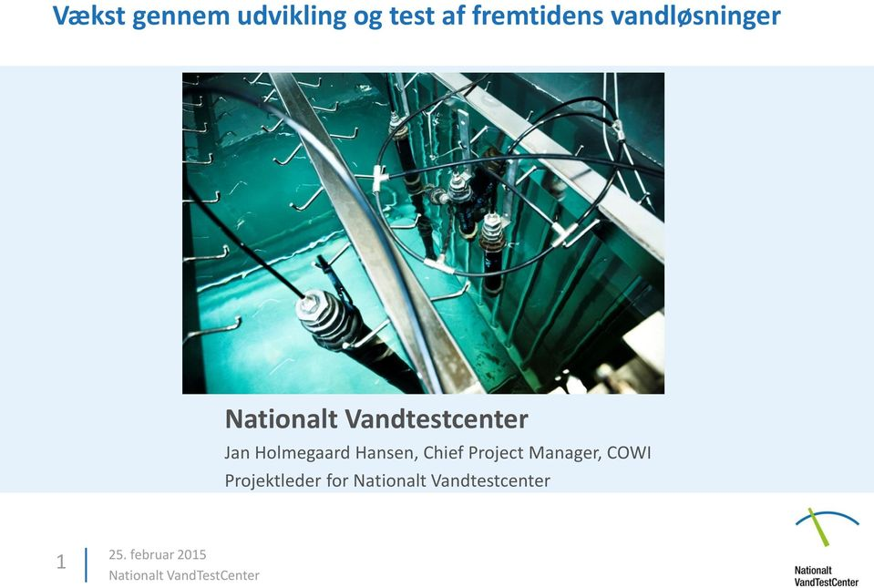 Hansen, Chief Project Manager, COWI Projektleder for