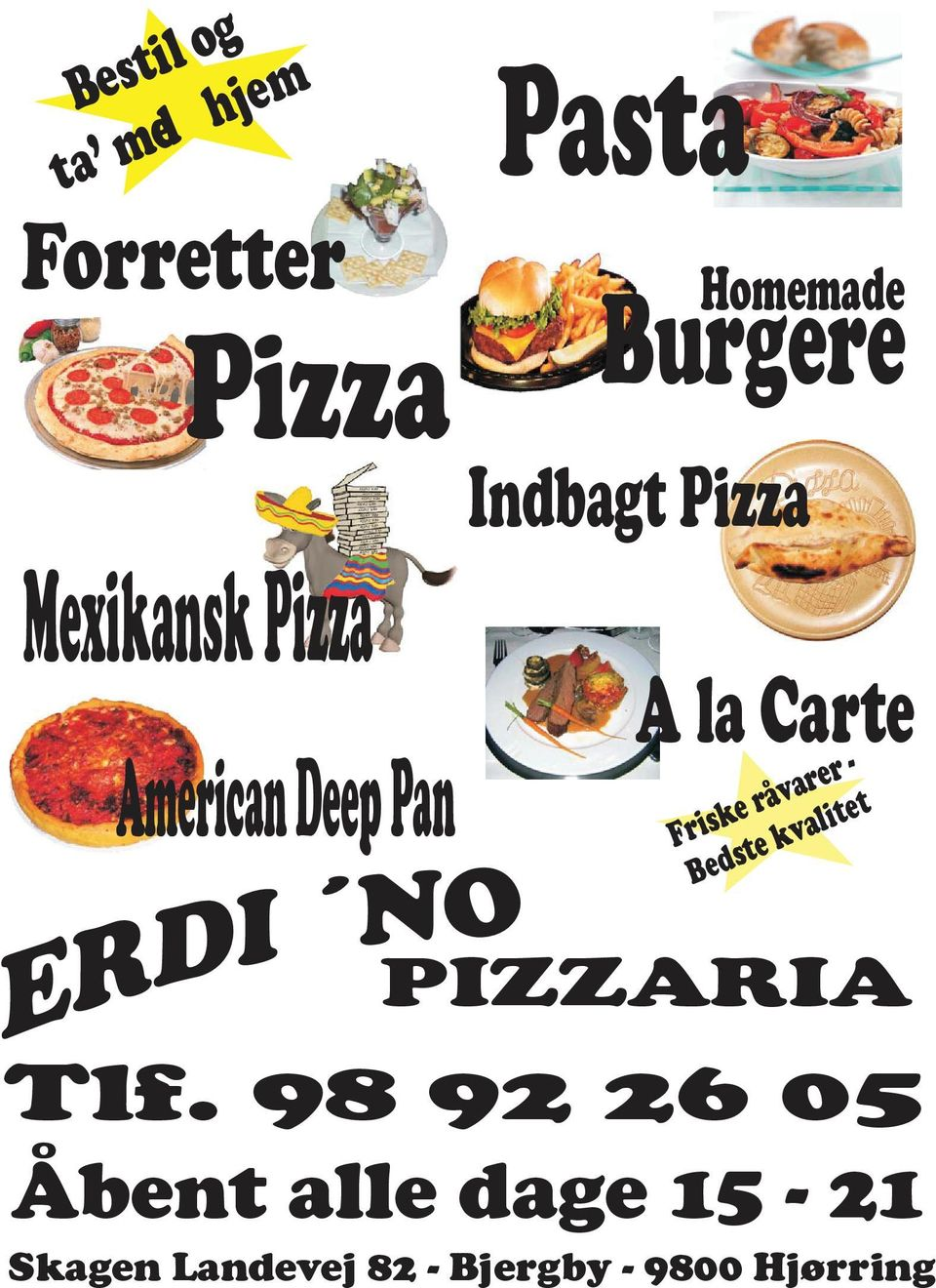 Pizza Mexikansk Pizza American Deep Pan MEXI S PIZZA Pasta Burgere Homemade Indbagt Pizza A la Carte Friske