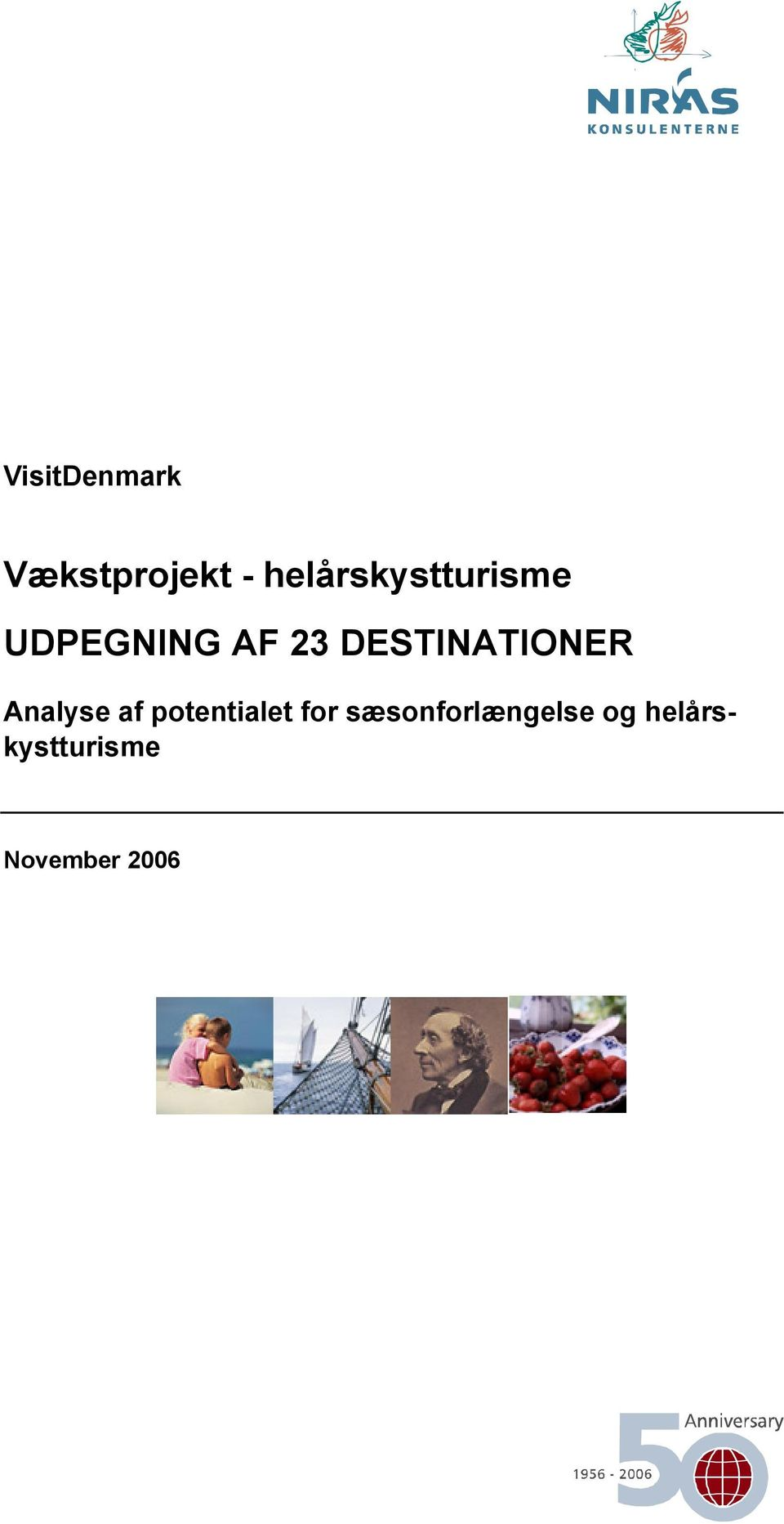 DESTINATIONER Analyse af potentialet