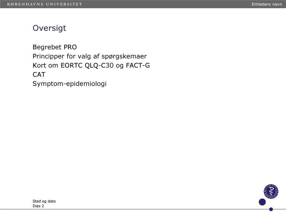 Kort om EORTC QLQ-C30 og FACT-G CAT