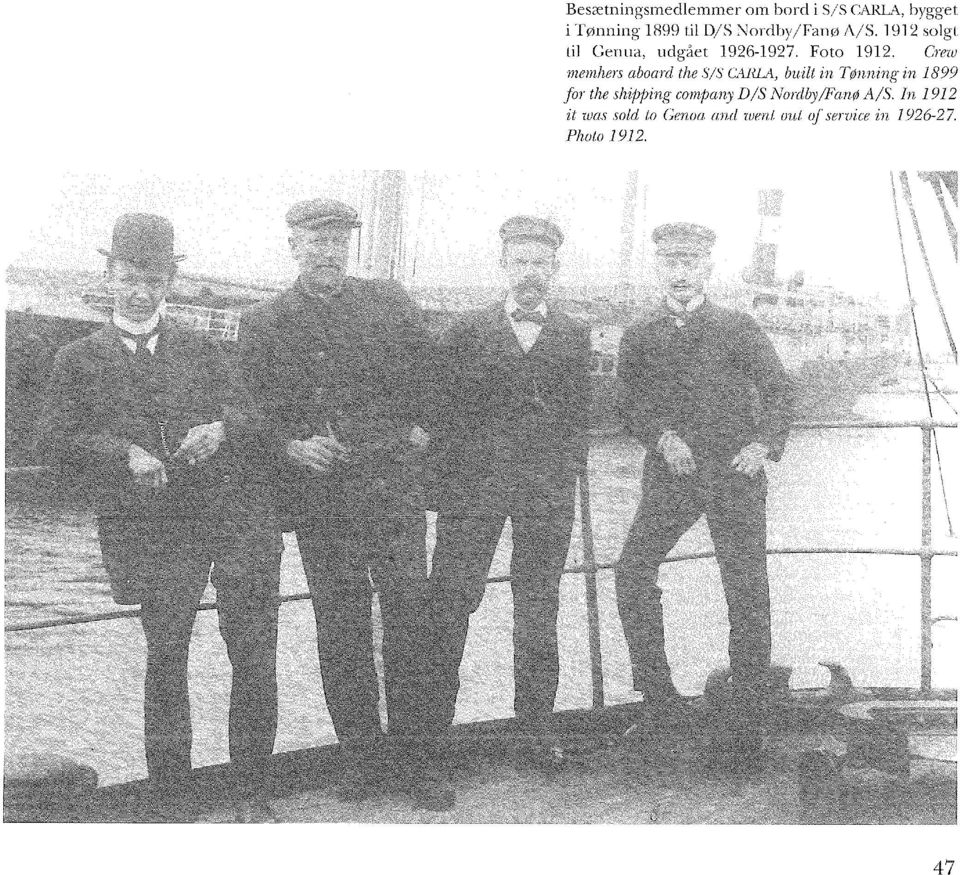 Crew memhers aboard the S/S CARLA, built in Tønning in 1899 for the shipping