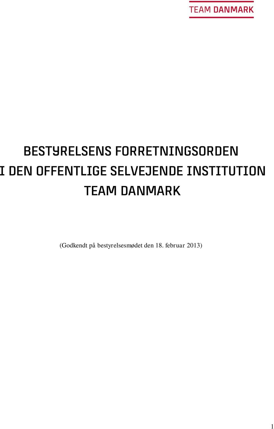 INSTITUTION TEAM DANMARK