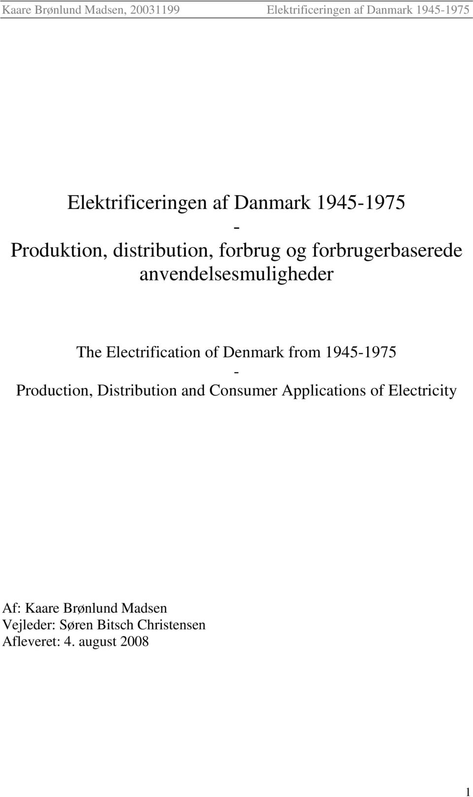 1945-1975 - Production, Distribution and Consumer Applications of Electricity