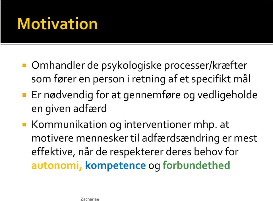 Kommunikation og interventioner mhp.