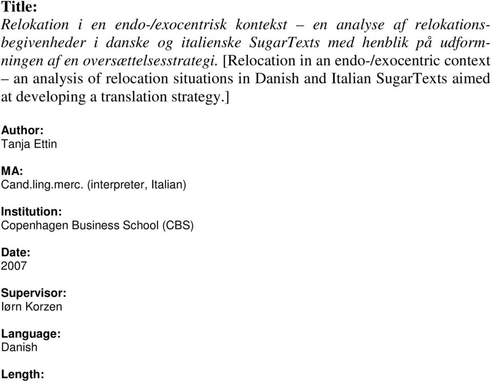 [Relocation in an endo-/exocentric context an analysis of relocation situations in Danish and Italian