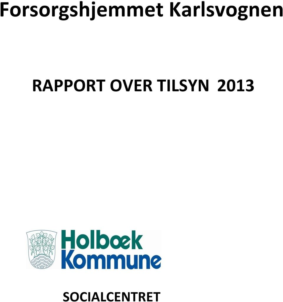 RAPPORT OVER