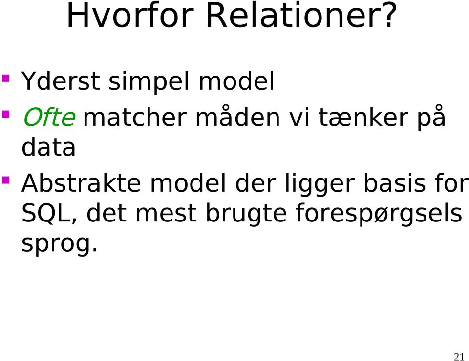 vi tænker på data Abstrakte model der