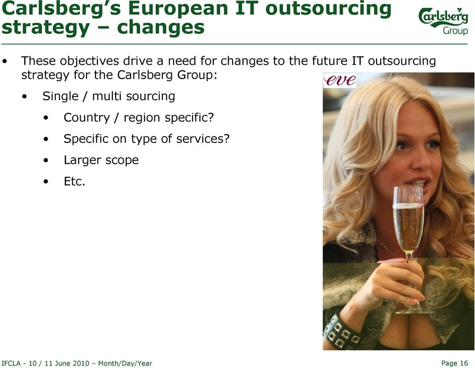 strategy for the Carlsberg Group: Single / multi sourcing Country
