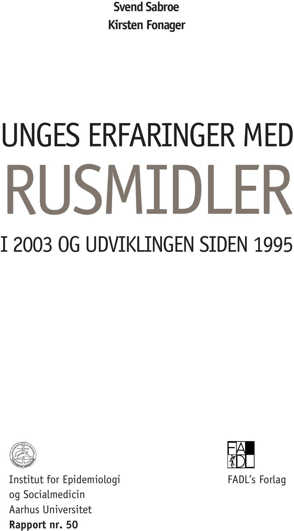 SIDEN 995 Institut for Epidemiologi og