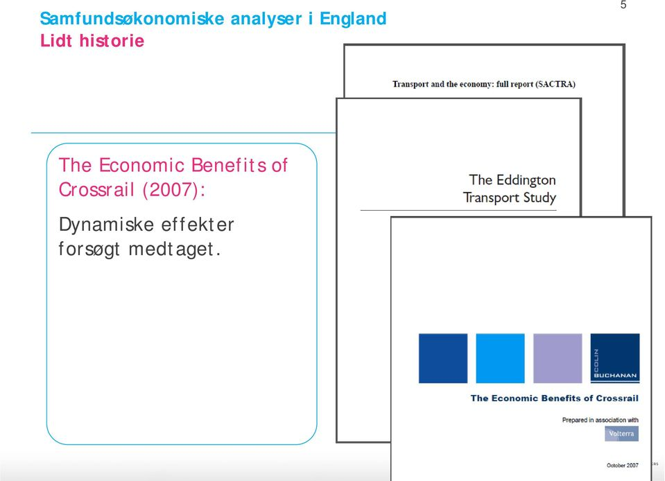 Economic Benefits of Crossrail