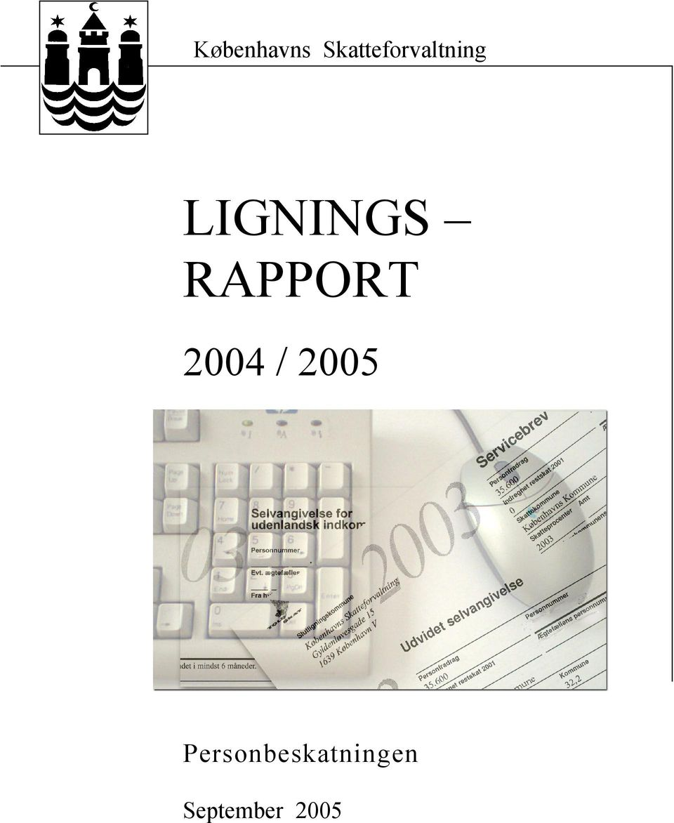 LIGNINGS RAPPORT 2004