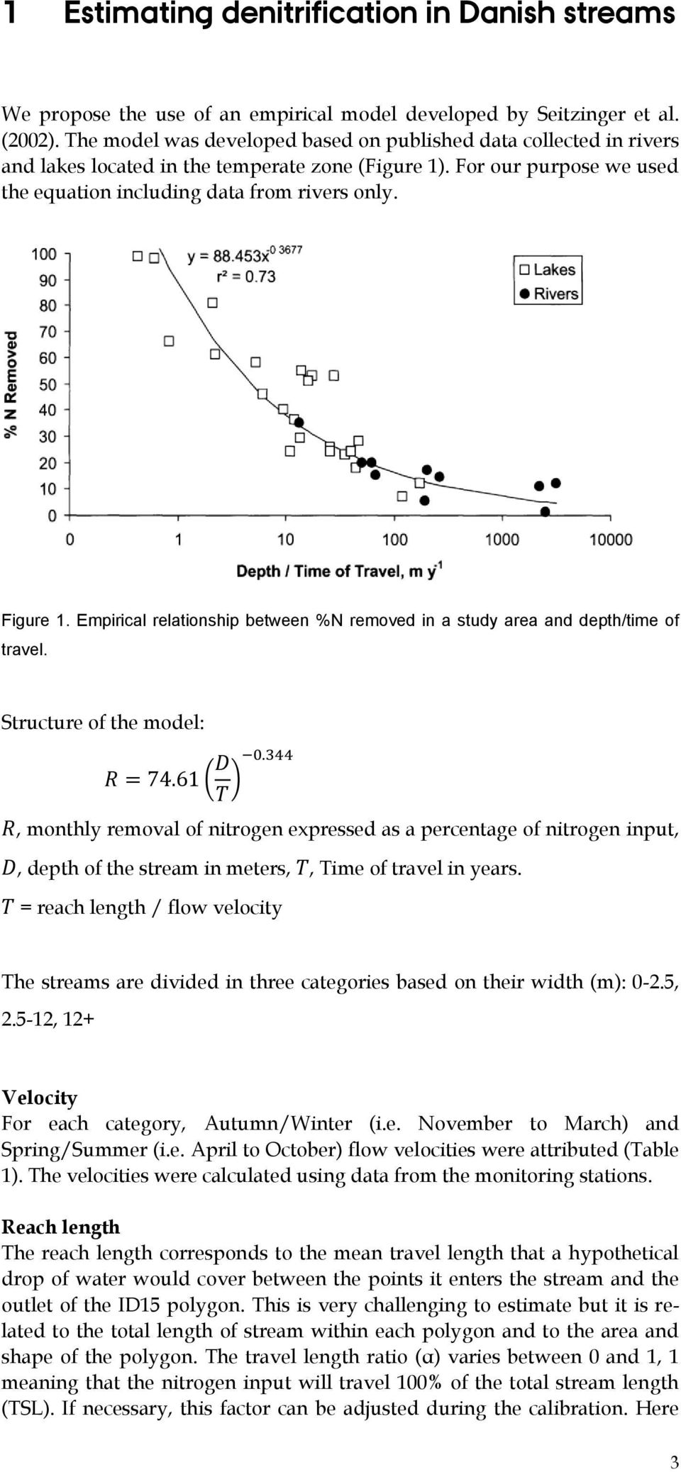 Empirical relationship between %N removed in a study area and depth/time of travel. Structure of the model: R = 7. ( D.