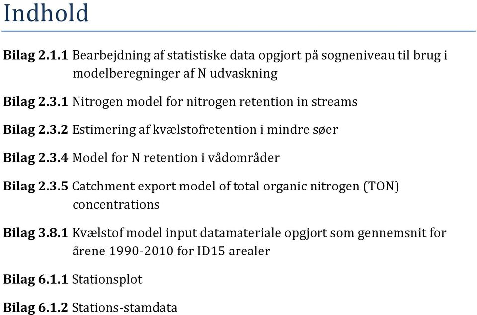 . Model for N retention i vådområder Bilag.. Catchment export model of total organic nitrogen (TON) concentrations Bilag.