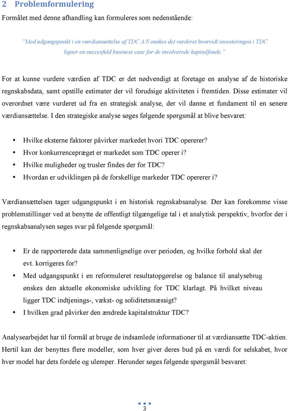 case for de involverede kapitalfonde.