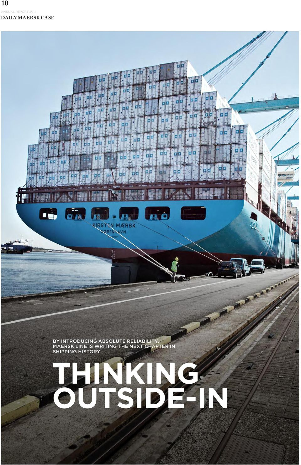RELIABILITY, MAERSK LINE IS WRITING