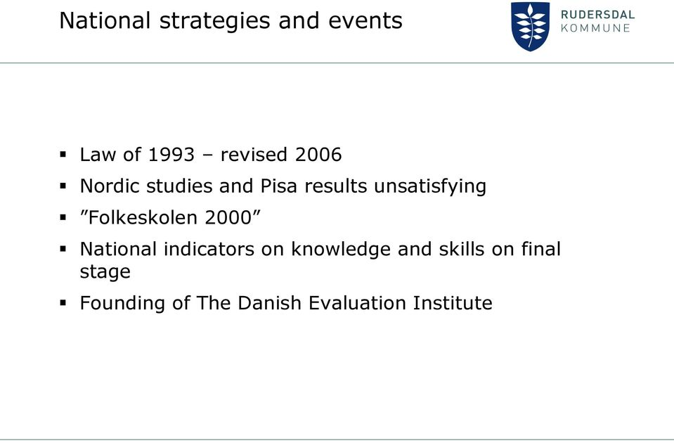 Folkeskolen 2000 National indicators on knowledge and