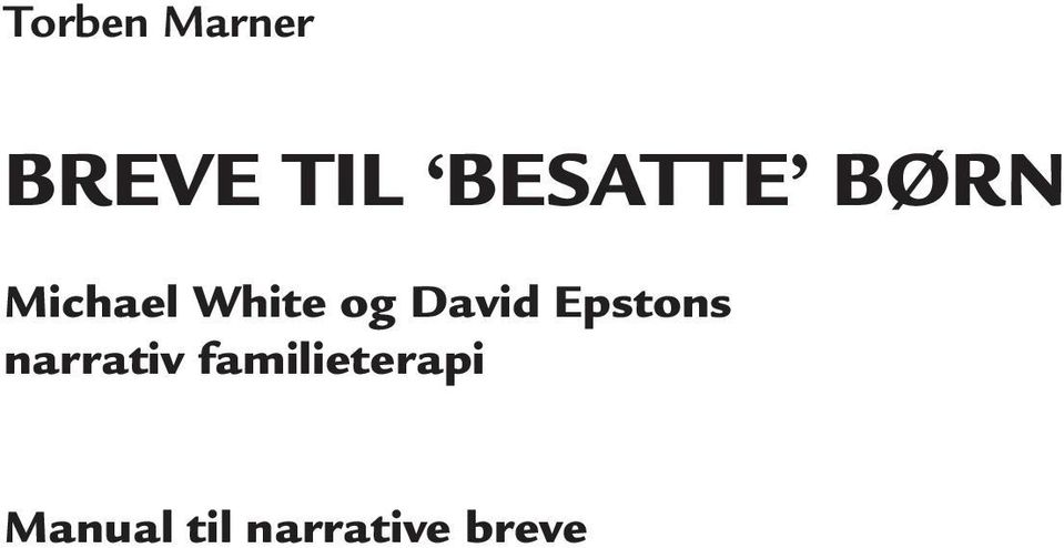 David Epstons narrativ