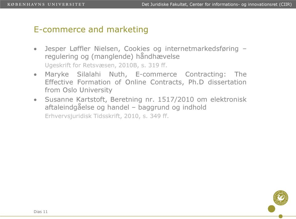 Maryke Silalahi Nuth, E-commerce Contracting: The Effective Formation of Online Contracts, Ph.