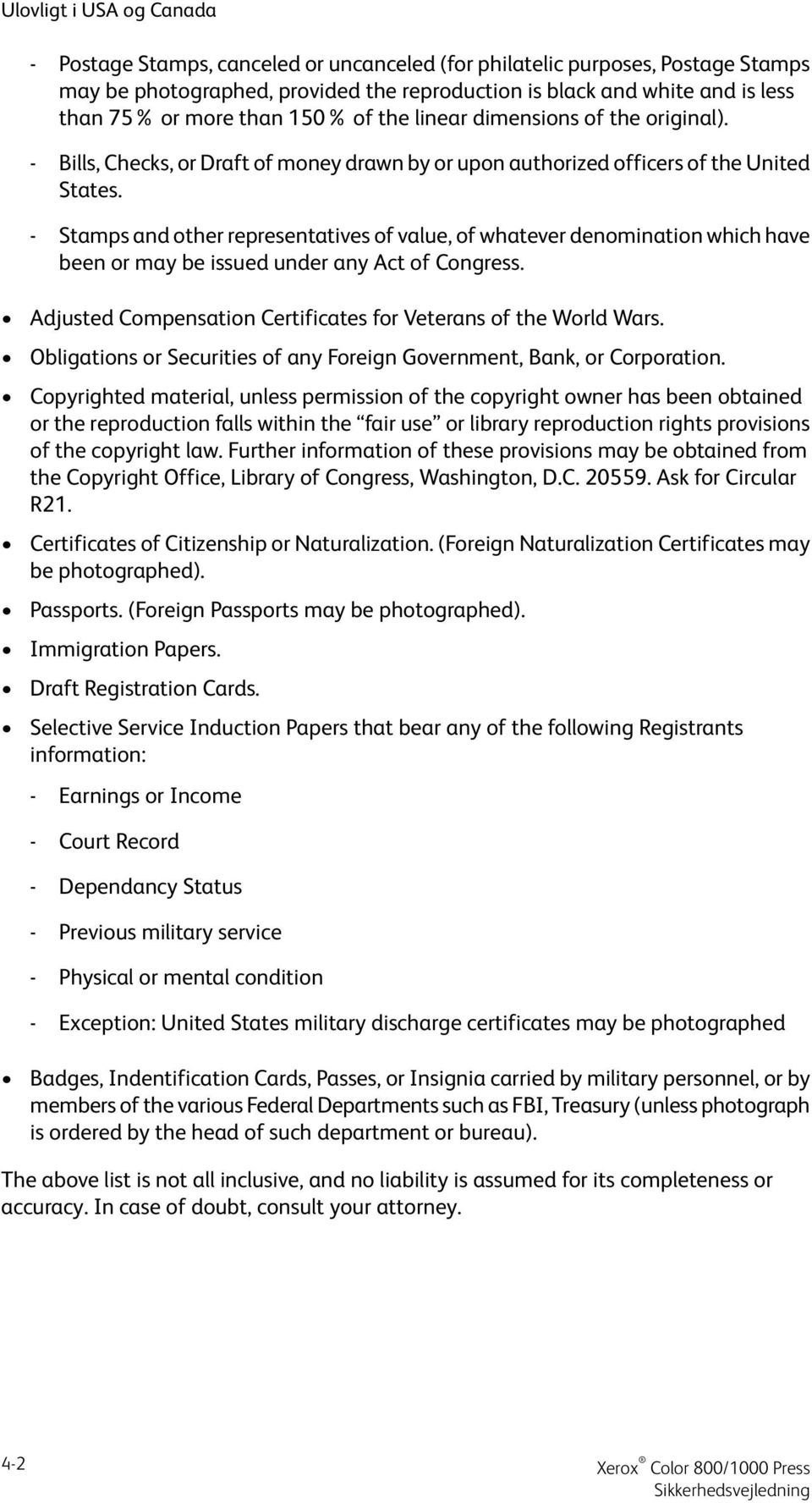 - Stamps and other representatives of value, of whatever denomination which have been or may be issued under any Act of Congress. Adjusted Compensation Certificates for Veterans of the World Wars.