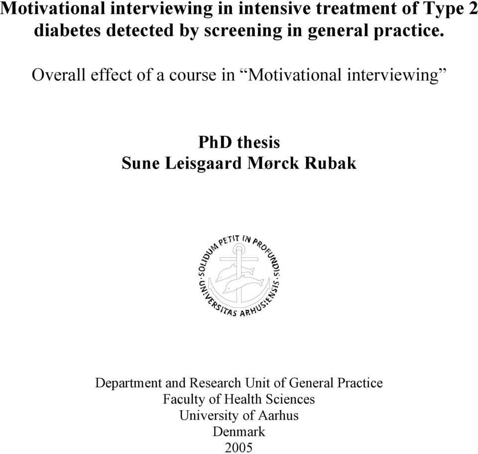 Overall effect of a course in Motivational interviewing PhD thesis Sune