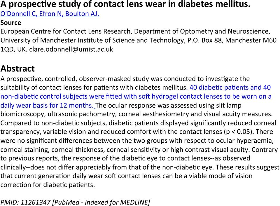 odonnell@umist.ac.uk Abstract A prospec9ve, controlled, observer- masked study was conducted to inves9gate the suitability of contact lenses for pa9ents with diabetes mellitus.