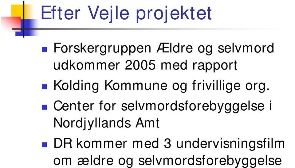 org. Center for selvmordsforebyggelse i Nordjyllands Amt