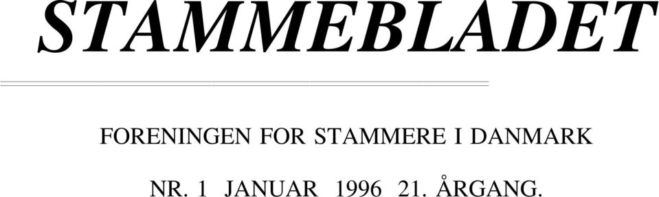 STAMMERE I DANMARK