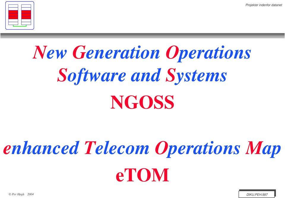NGOSS enhanced Telecom