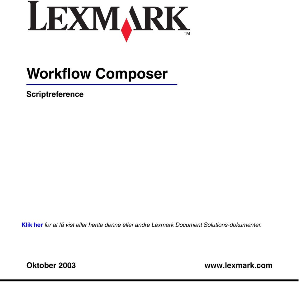 eller andre Lexmark Document