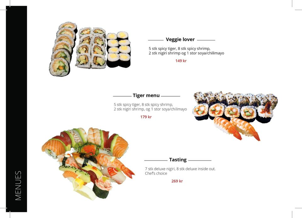 spicy shrimp, 2 stk nigiri shrimp, og 1 stor soya/chilimayo 179 kr