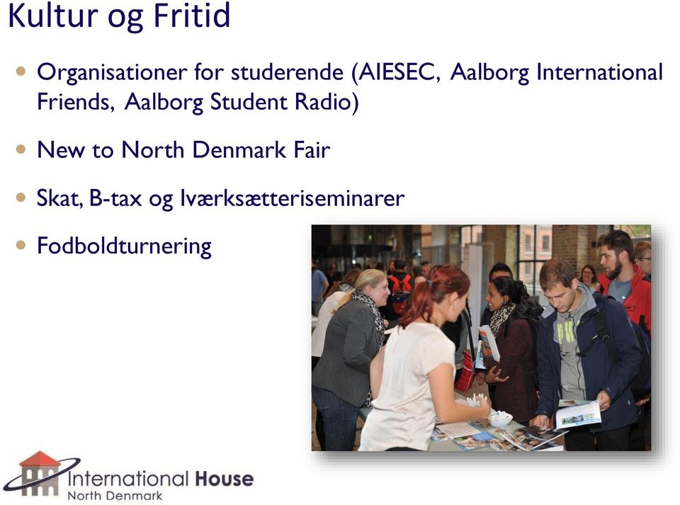 Student Radio) New to North Denmark Fair Skat,