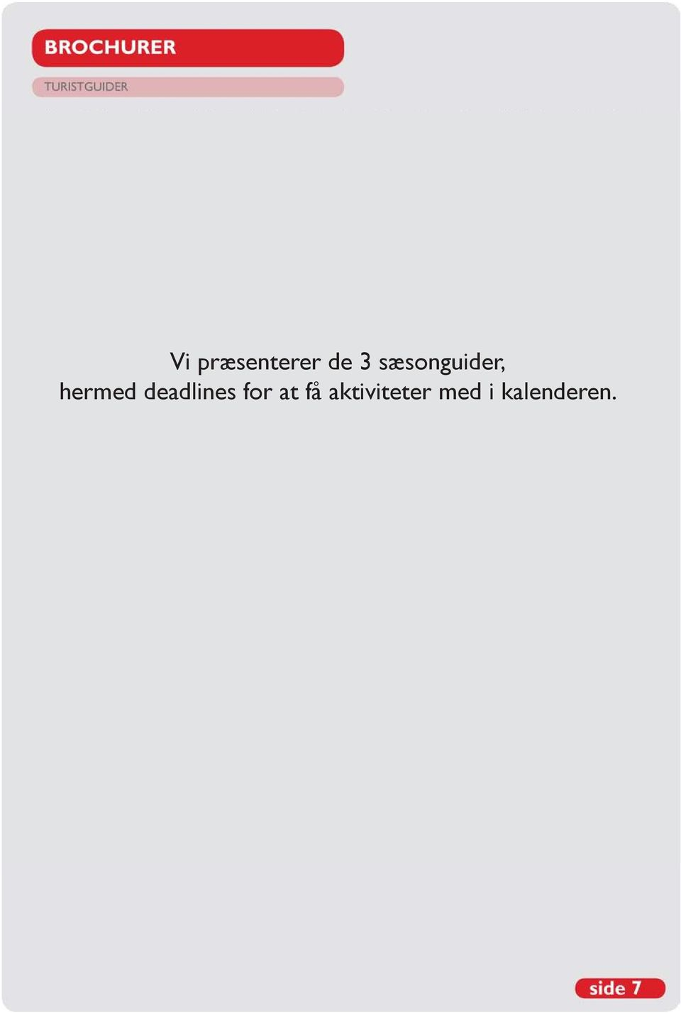 deadlines for at få