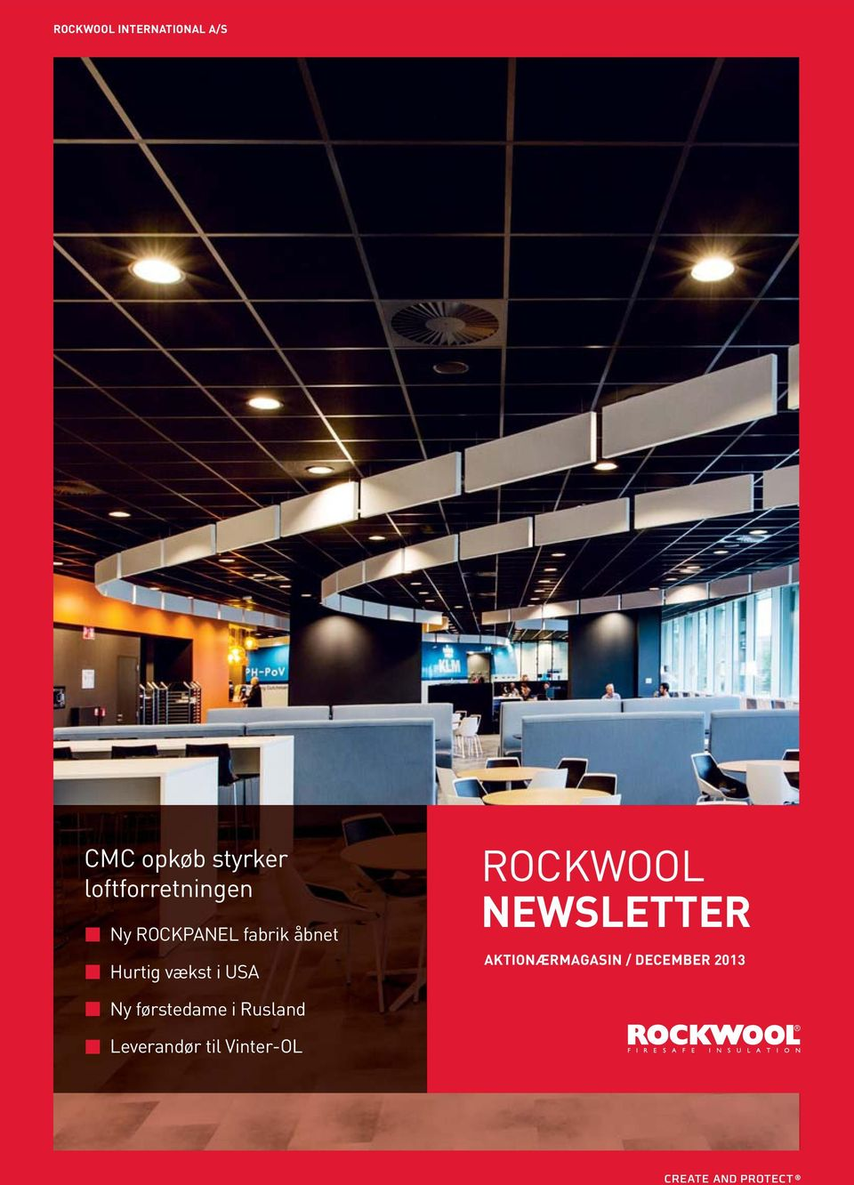 vækst i USA ROCKWOOL NEWSLETTER AKTIONÆRMAGASIN /