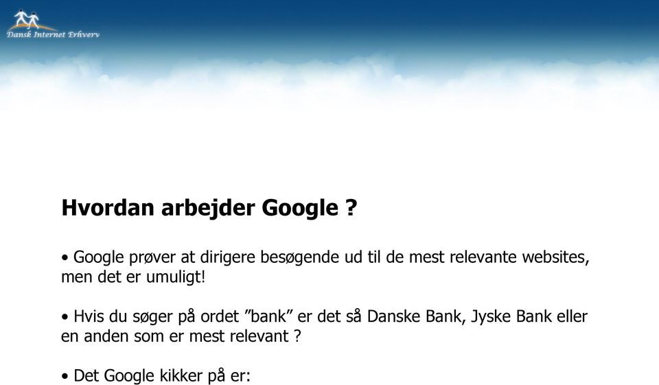 relevante websites, men det er umuligt!