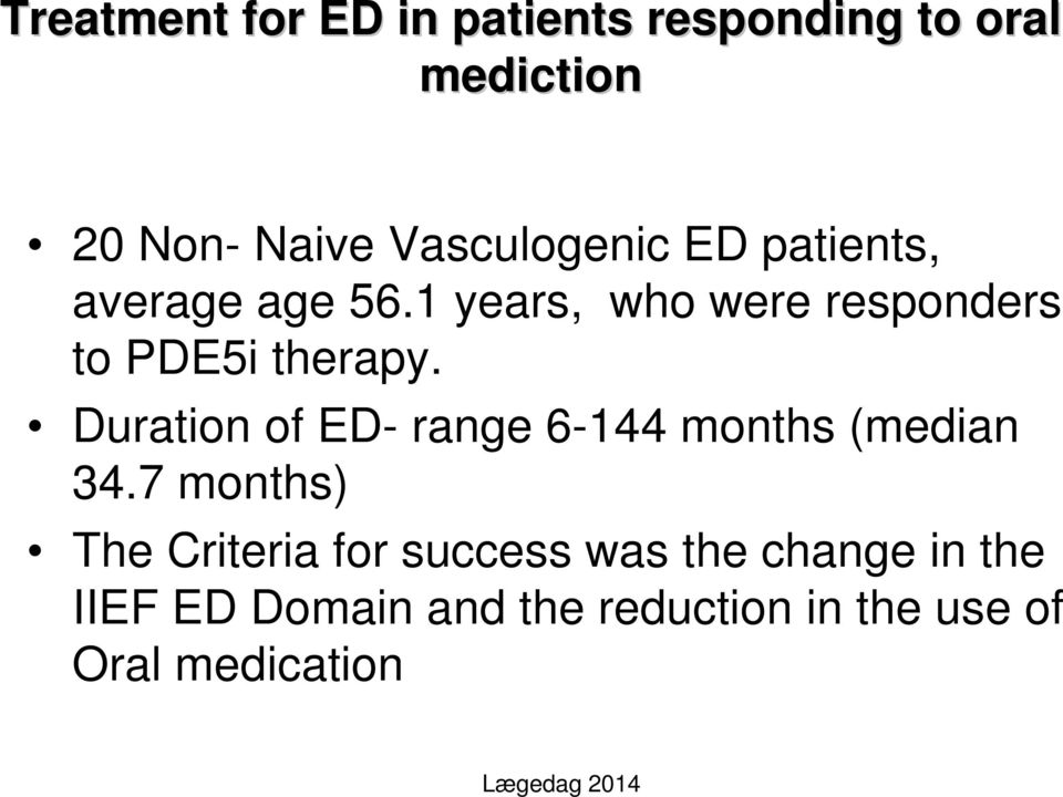 1 years, who were responders to PDE5i therapy.