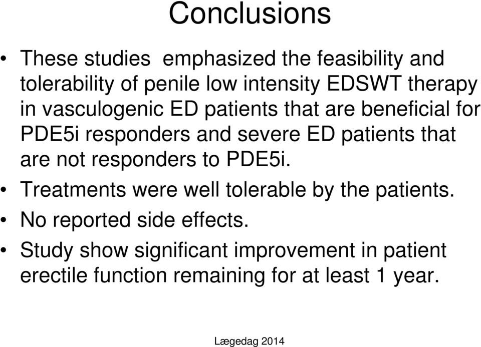 that are not responders to PDE5i. Treatments were well tolerable by the patients.