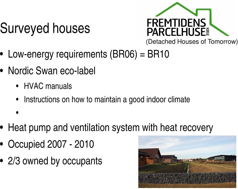 indoor climate (Detached Houses of Tomorrow) Heat pump and